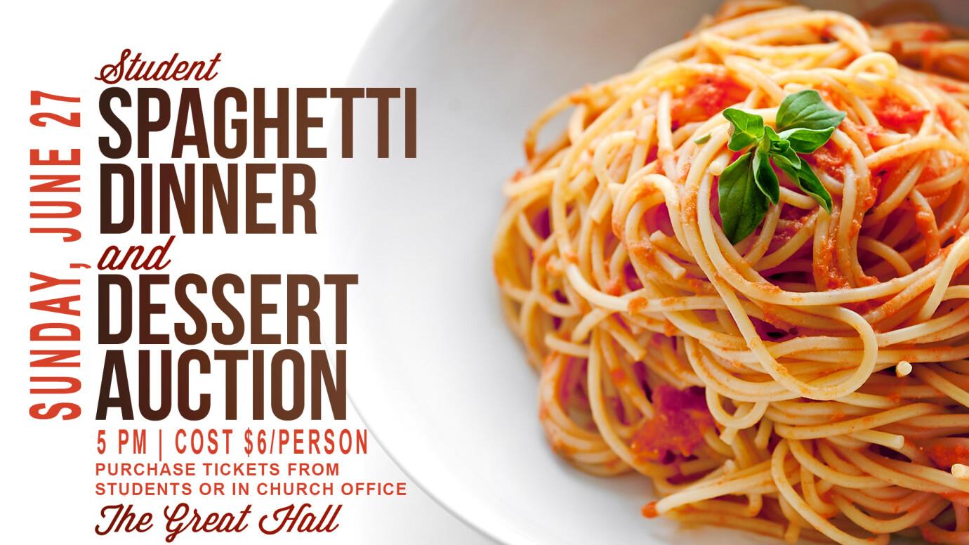 Spaghetti Dinner and Dessert Auction